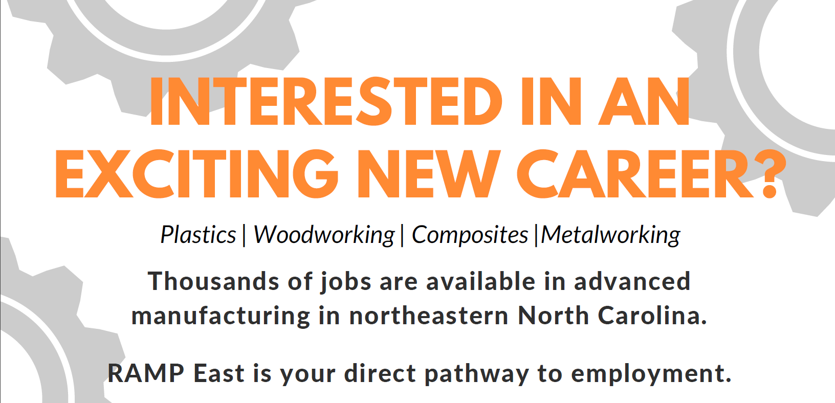 RAMP East is your direct pathway to employment!